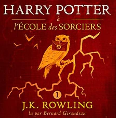 AudioBook Harry Potter à l'École des Sorciers: Harry Potter 1 écoutable Gratuitement en Français (Dématérialisé - 8h21)