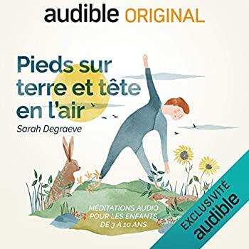 Sélection de livres audio pour enfants en écoute gratuite - Ex : Pieds sur Terre et Tête en l'Air - La Série Complète