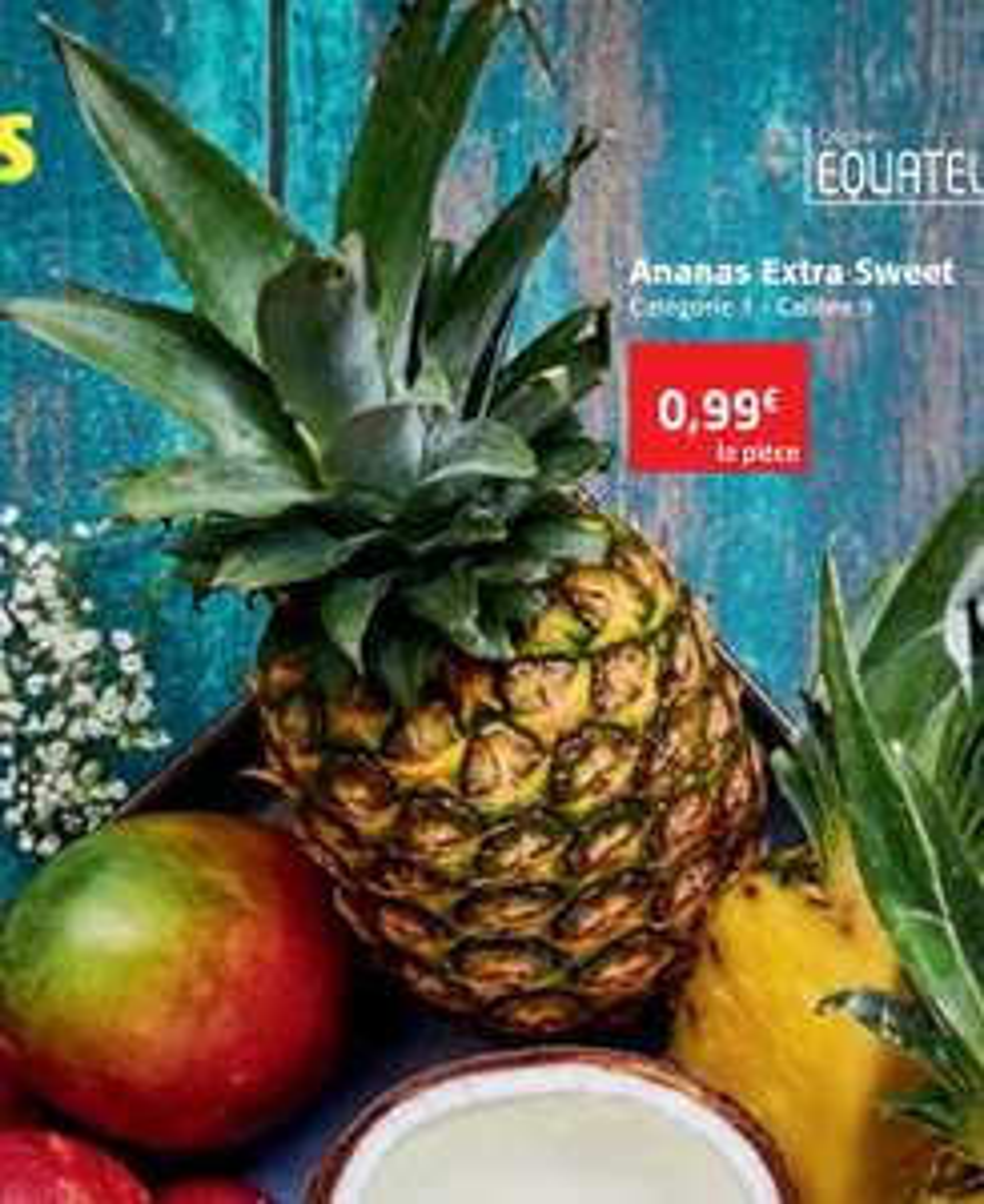 Ananas Extra Sweet - Catégorie 1, Calibre 9