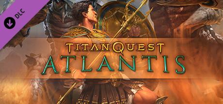 DLC Titan Quest: Atlantis sur PC (Dématérialisé - Steam)