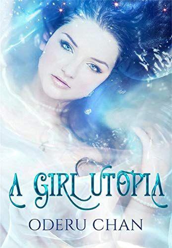 eBook A Girl Utopia d'Oderu Chan gratuit (Dématérialisé - Format Kindle)