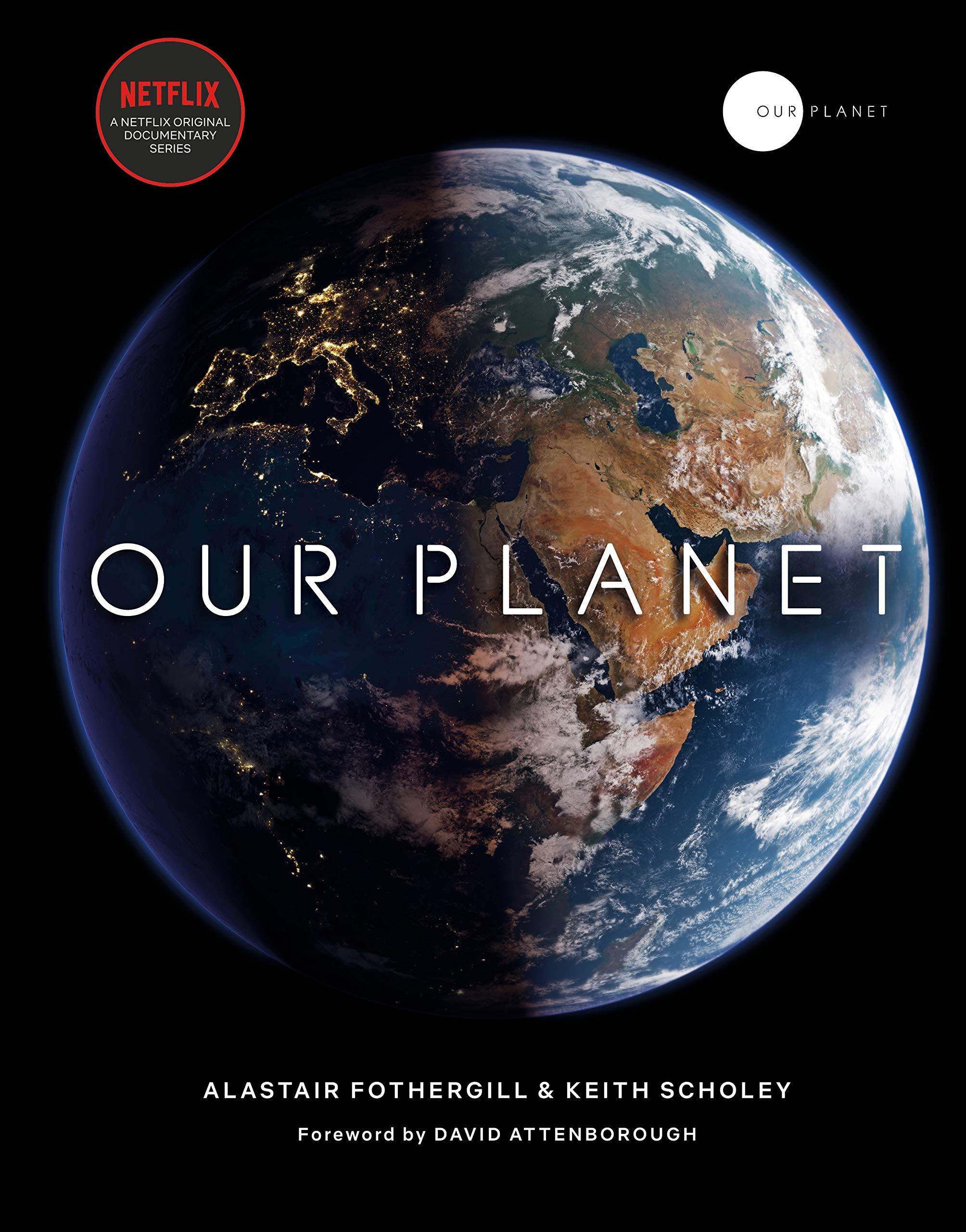 Sélection de Documentaires Educatifs visionnables Gratuitement (Dématérialisés - VOSTFR) - Ex: Our Planet (8 Episodes - Netflix via Youtube)