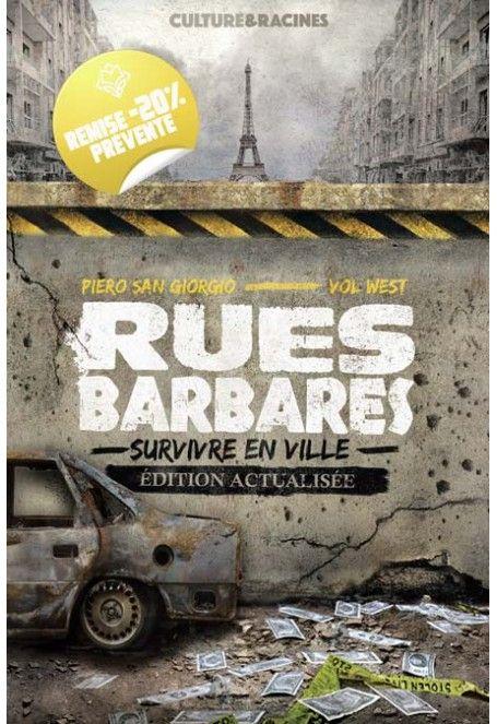 Livre Rues Barbares: Survivre en Ville (édition actualisée) - CultureEtRacines.com