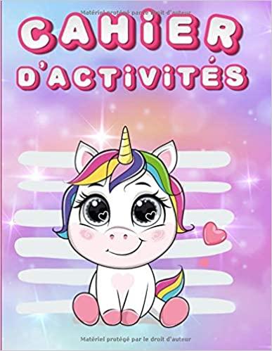 Cahier d'activités: 100 pages d'activités pour enfants de 4 à 6 ans