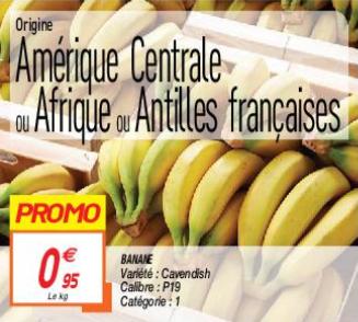 1kg de bananes Cavendish - Catégorie 1, Origine Afrique, Amérique ou Antilles