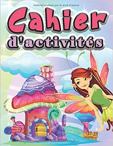 Cahier d'activités: 100 jeux ludiques pour enfants de 4 à 6 ans