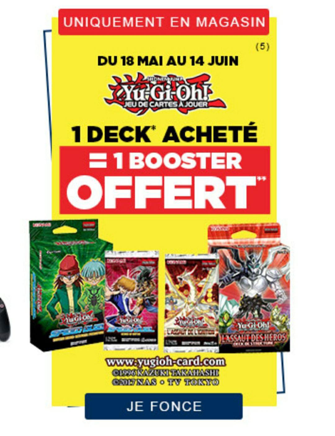1 Deck Yu-Gi-Oh! acheté = 1 Booster offert parmi une sélection
