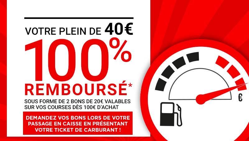 40€ de carburant remboursé sous forme de 2 bons de 20€ à dépenser dès 100€ d'achat