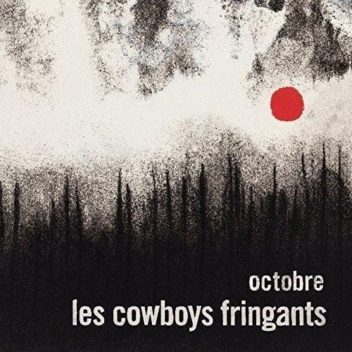 """Album Les Cowboys fringants """"octobre"""""""