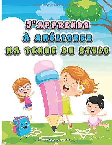Cahier d'activités pour enfant J'apprends à Améliorer ma Tenue du Stylo