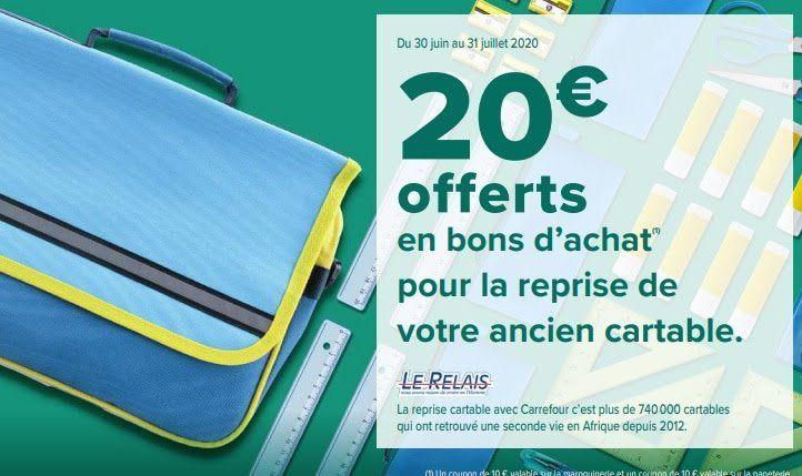 20€ offerts en bons d'achat (valables sur les rayons papeterie et maroquinerie) pour la reprise d'un ancien cartable