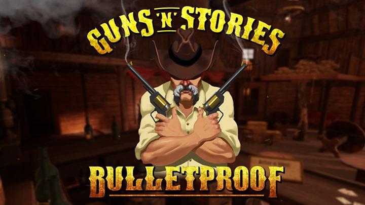 Guns'n'Stories: Bulletproof VR sur Oculus Rift S et Quest (Dématérialisé)