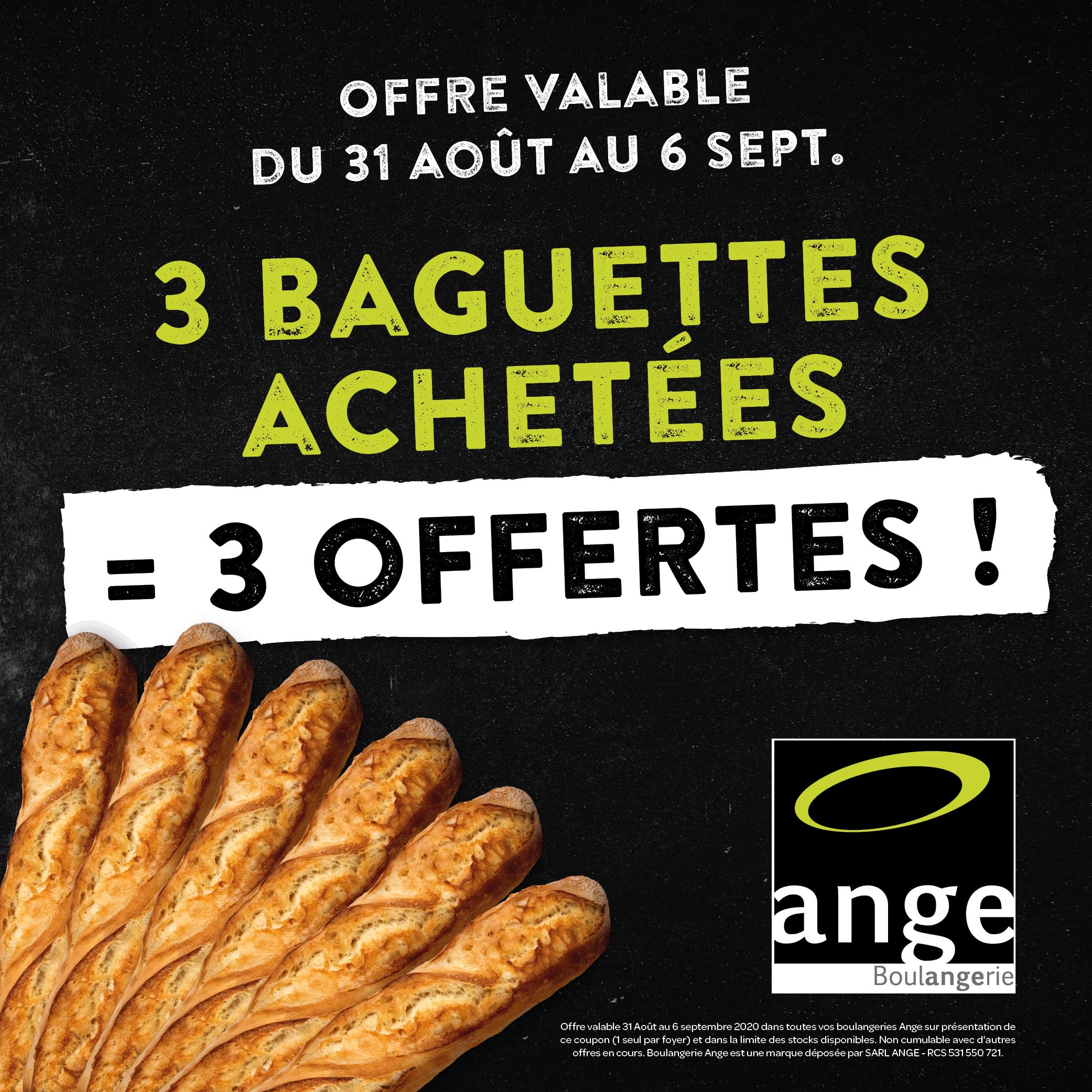 3 baguettes achetées = 3 offertes - Boulangeries Ange