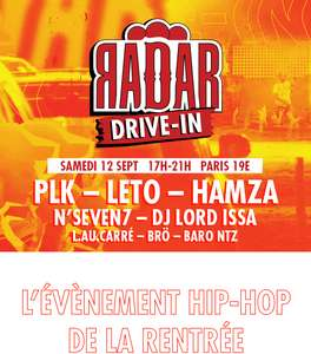 Concert Leto - PLK - Hamza Gratuit en Drive in le 12/09 - Paris 19e (75)