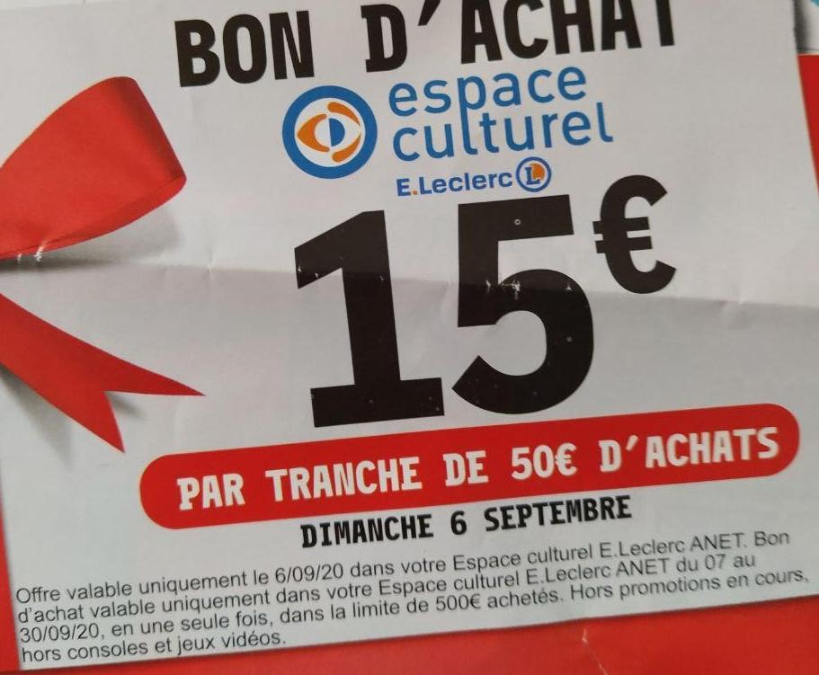 [Sous conditions] 15€ par tranche de 50€ d'achats - Anet (28)