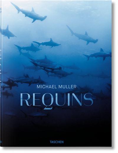 Livre Requins par Michael Muller - Éditions Taschen