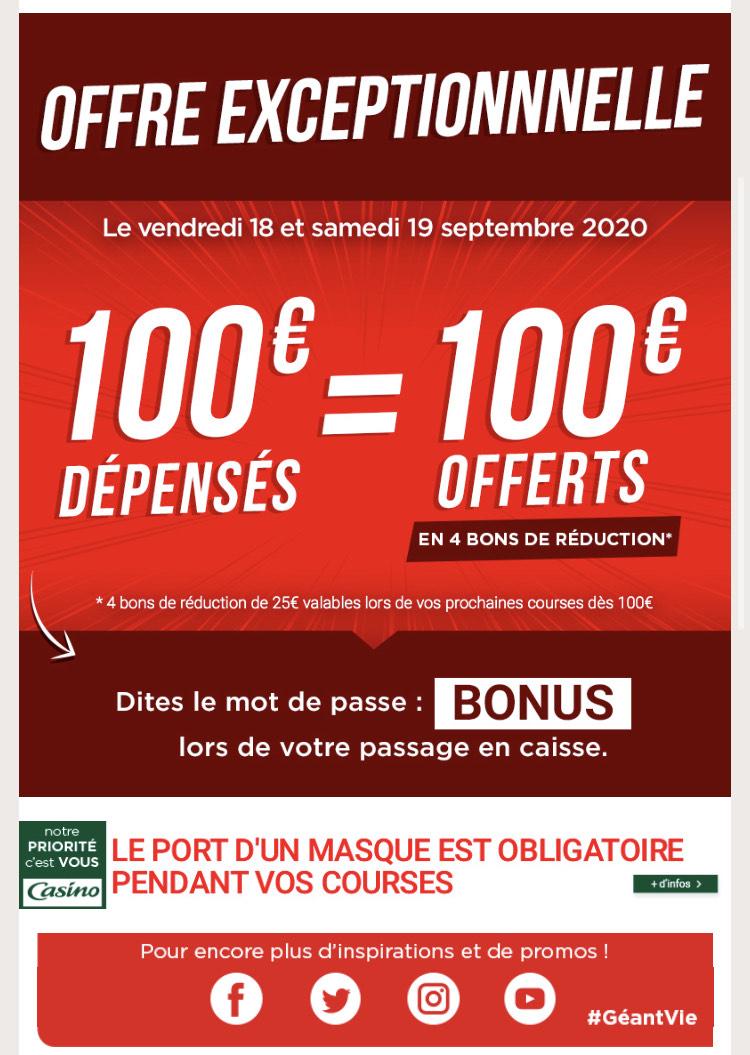 100€ dépensés = 100€ offerts en 4 bons d'achat de 25€ utilisables dès 100€ d'achat
