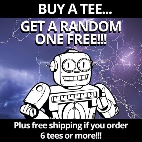 1 tee-shirt Qwertee acheté = 1 tee-shirt aléatoire offert (jusqu'à 3 tee-shirts offerts) + livraison gratuite dès 3 tee-shirts achetés
