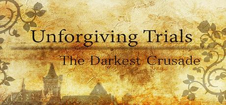 Unforgiving Trials: The Darkest Crusade gratuit sur PC (Dématérialisé - DRM-Free)