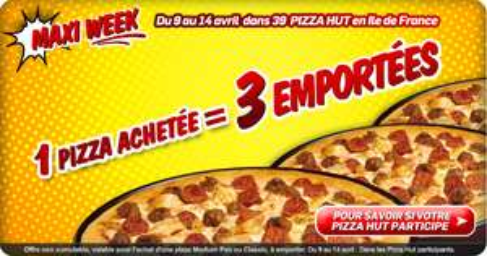 Pizza HUT 1 Achtée = 2 gratuite