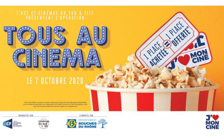 1 Place de cinéma achetée = 1 Place offerte dans les cinémas Cinémas du Sud et Tilt & UCF