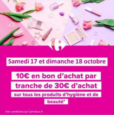 10€ offerts en bon d'achat dès 30€ d'achat sur le Rayon hygiène et beauté - Carrefour Rosny sous bois (93)
