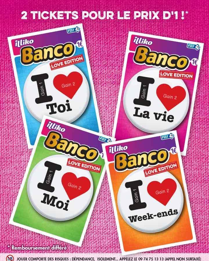 """2 tickets de Banco """"Love Edition*"""" pour le prix d'1, soit les 2"""