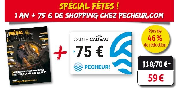 Carte cadeau pêcheur.com 75 € + Abonnement Média Carpe 6 numéros (peche-poissons.com)
