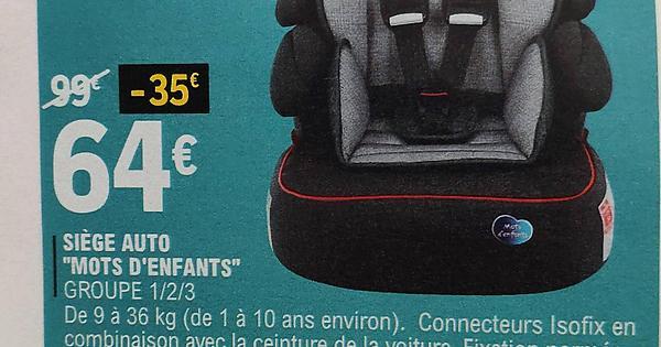 Siège-auto Marque Repère Mots d'Enfants Isofix - groupe 1/2/3