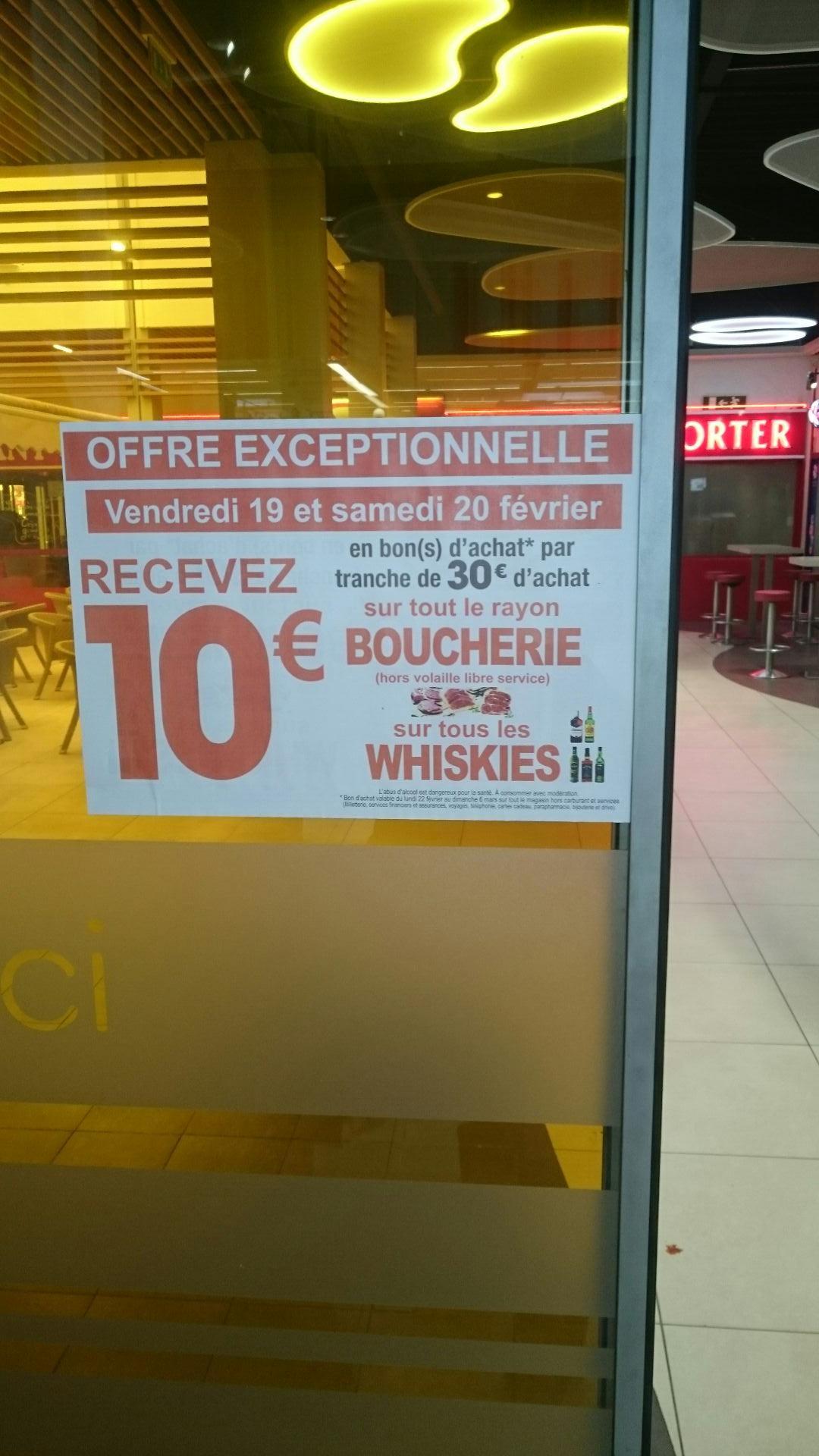 10€ offerts en bon d'achat par tranche de 30€ dans les rayons Boucherie et Whisky