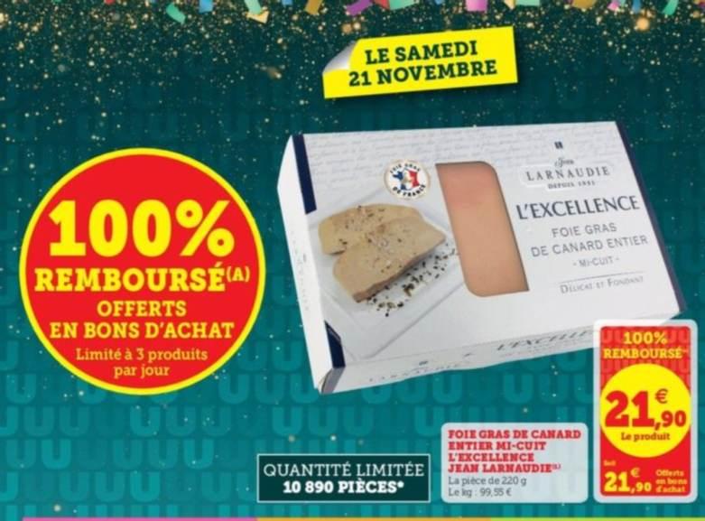 Sélection de produits 100% remboursés en bons d'achats - Ex: Foie gras de canard entier mi-cuit Jean Larnaudie 220 g