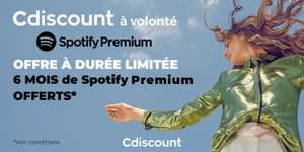 [Cdiscount à Volonté - Nouveaux clients Spotify] Abonnement de 6 mois à Spotify Premium offert dès 49€ d'achat sur tout le site