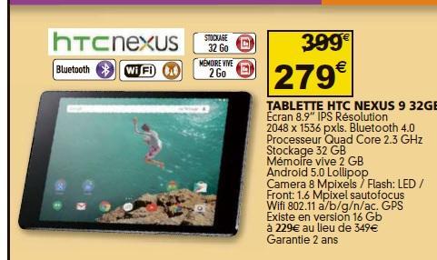 """Tablette 8.9"""" Google Nexus  9 -  16 Go à 229€ et 32 Go"""