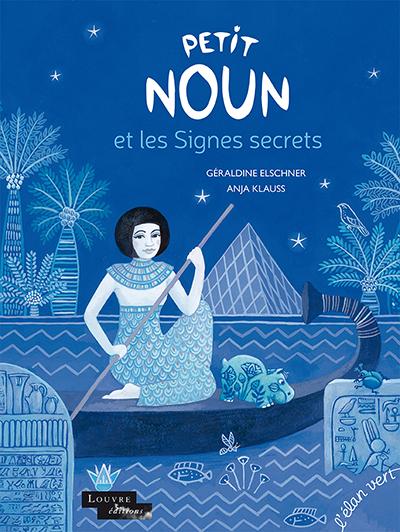 Livre pour enfant gratuit Petit Noun éditions du Musée du Louvre et éditions de L'Élan Vert (Dématérialisé)