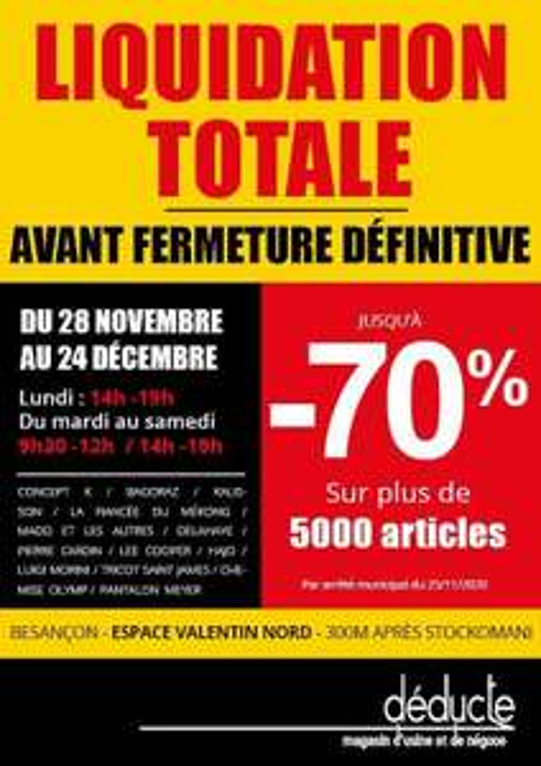 Liquidation totale magasin d'usine deducte Besançon (25)