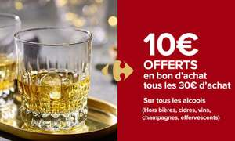 10€ offerts en bon d'achat tous les 30€ sur les alcools (max. 30€)