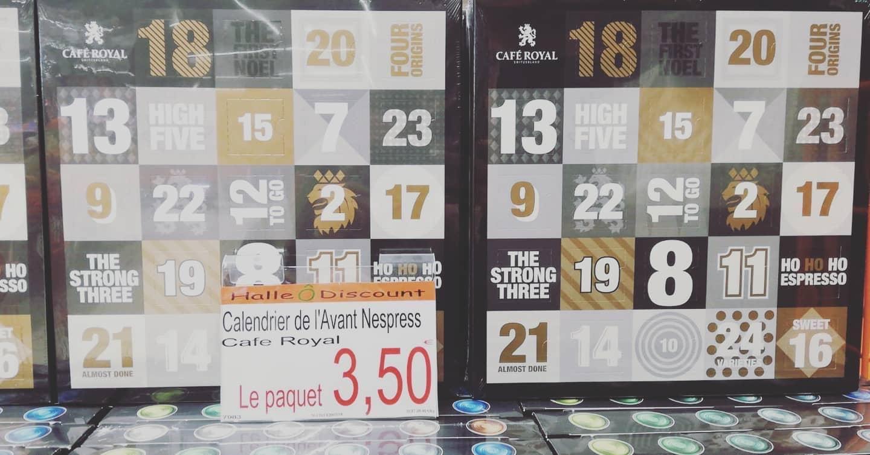 Calendrier de l'avent Café Royal - Halle O Discount Lognes (77)