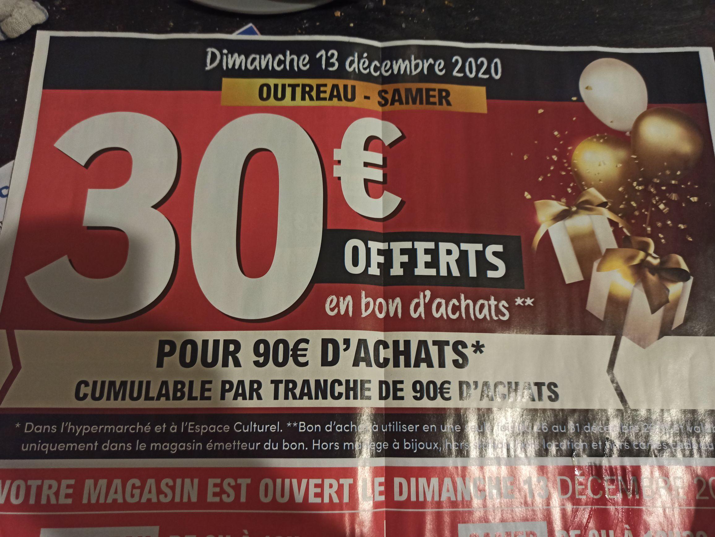 30€ offerts en bon d'achats par tranche de 90€ d'achats - Outreau-Samer (62)