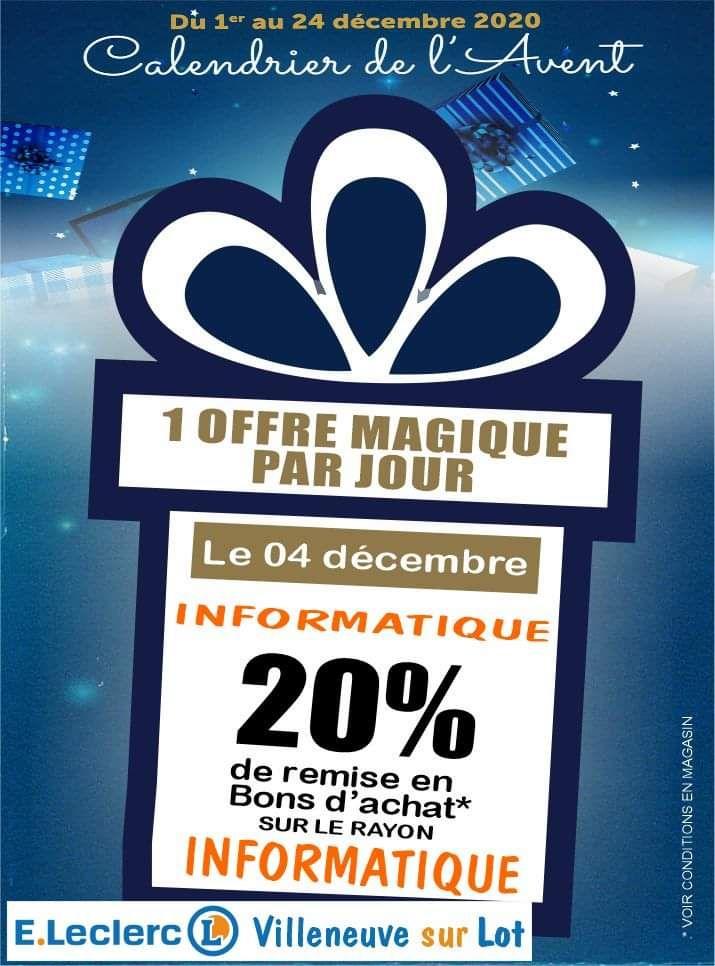 20% remboursés en bon d'achat sur le rayon informatique - Villeneuve-sur-Lot (47)