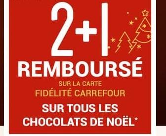 2+1 remboursé sur les chocolats de Noël - sélection de magasins carrefour)