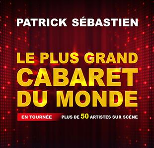 Billet Le Plus Grand Cabaret du Monde ou Grease en Promotion