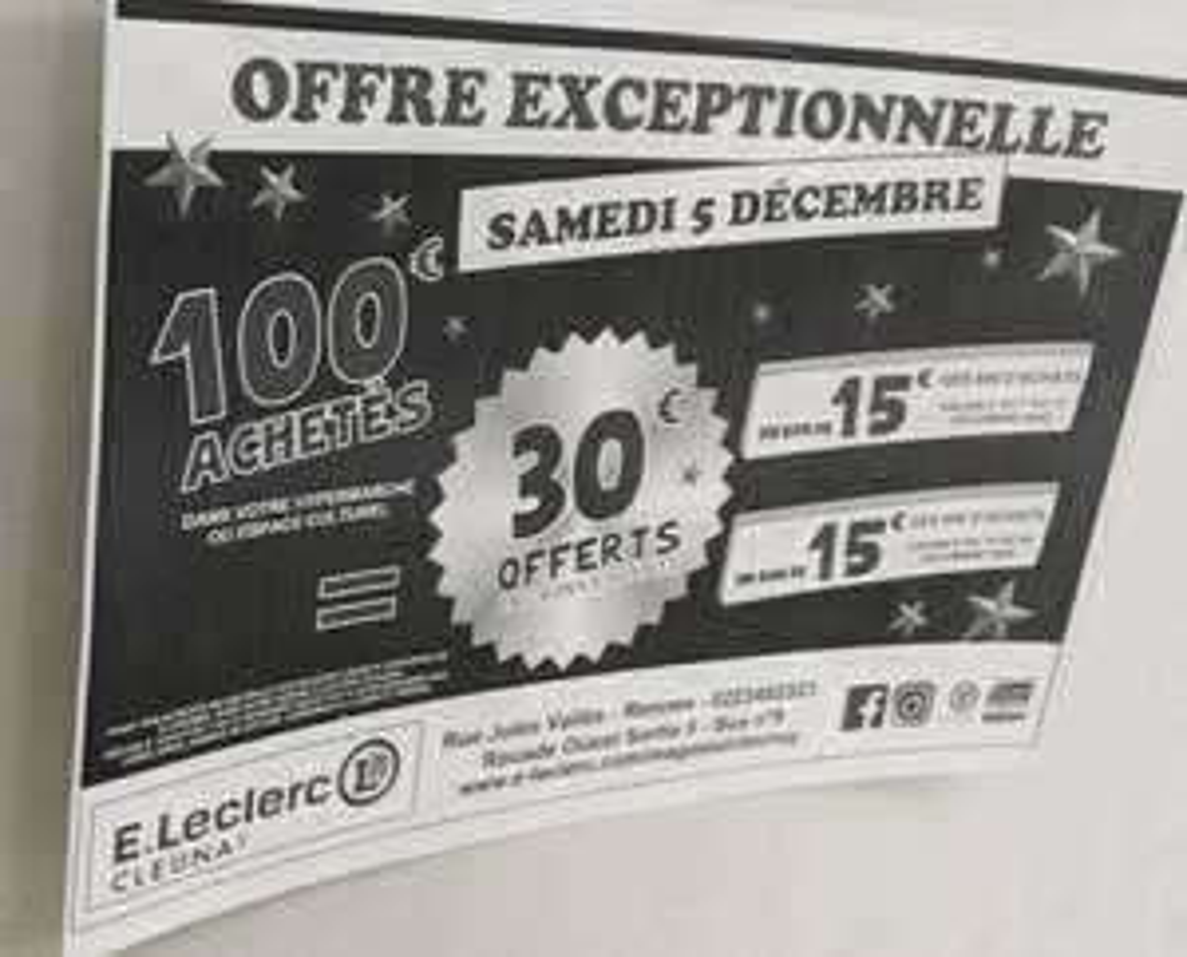 100€ d'achats = 30€ offerts en 2 bons d'achats de 15€ valable dès 60€ d'achats - Rennes (35)