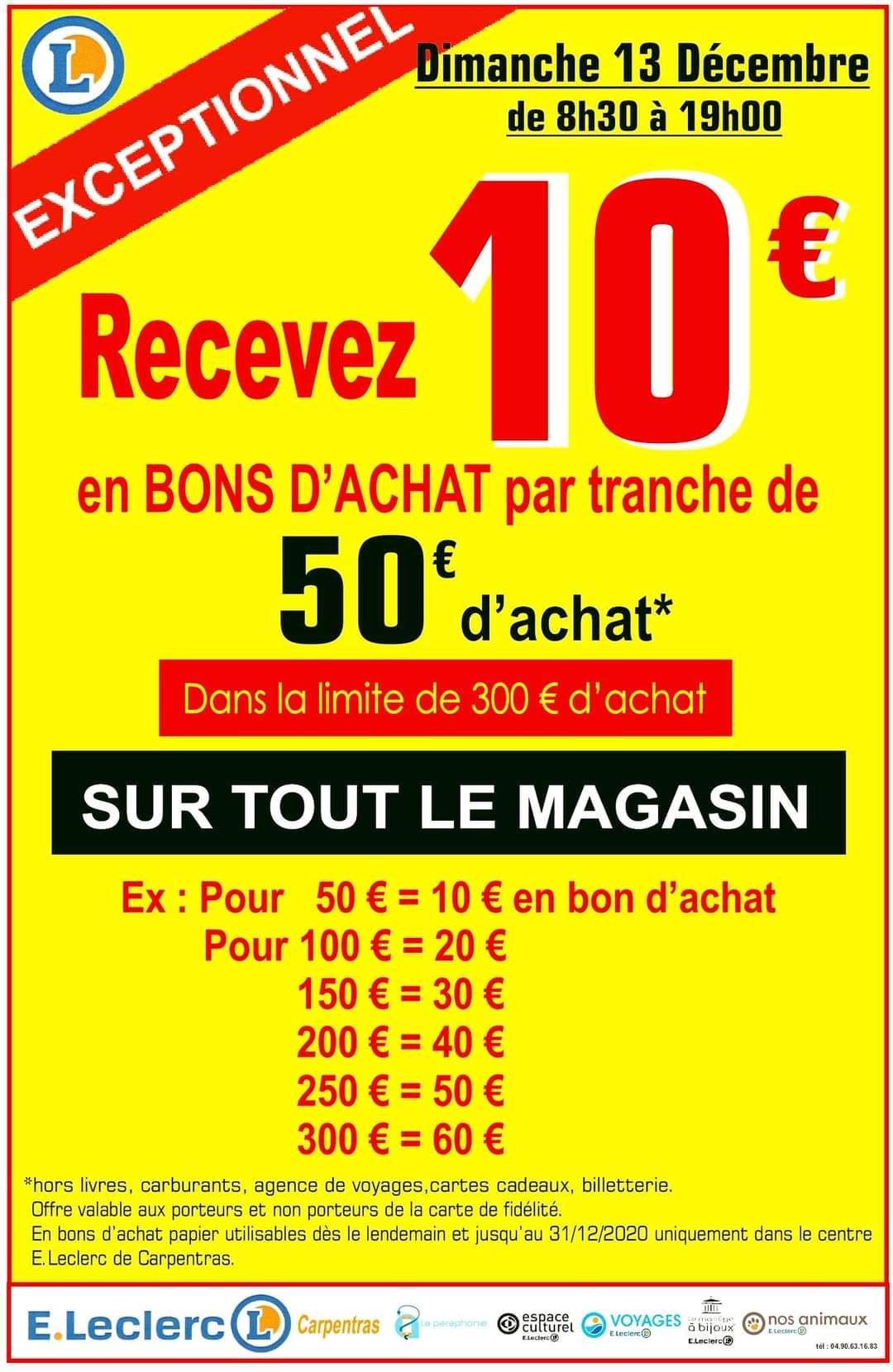 10€ offerts en bons d'achat par tranche de 50€ d'achat sur tout le magasin (Carpentras 84)