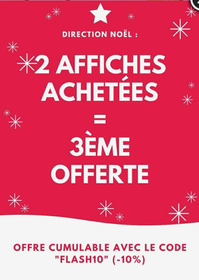 2 affiches achetées = la 3ème offerte (la moins chère) - LAfficherie.com
