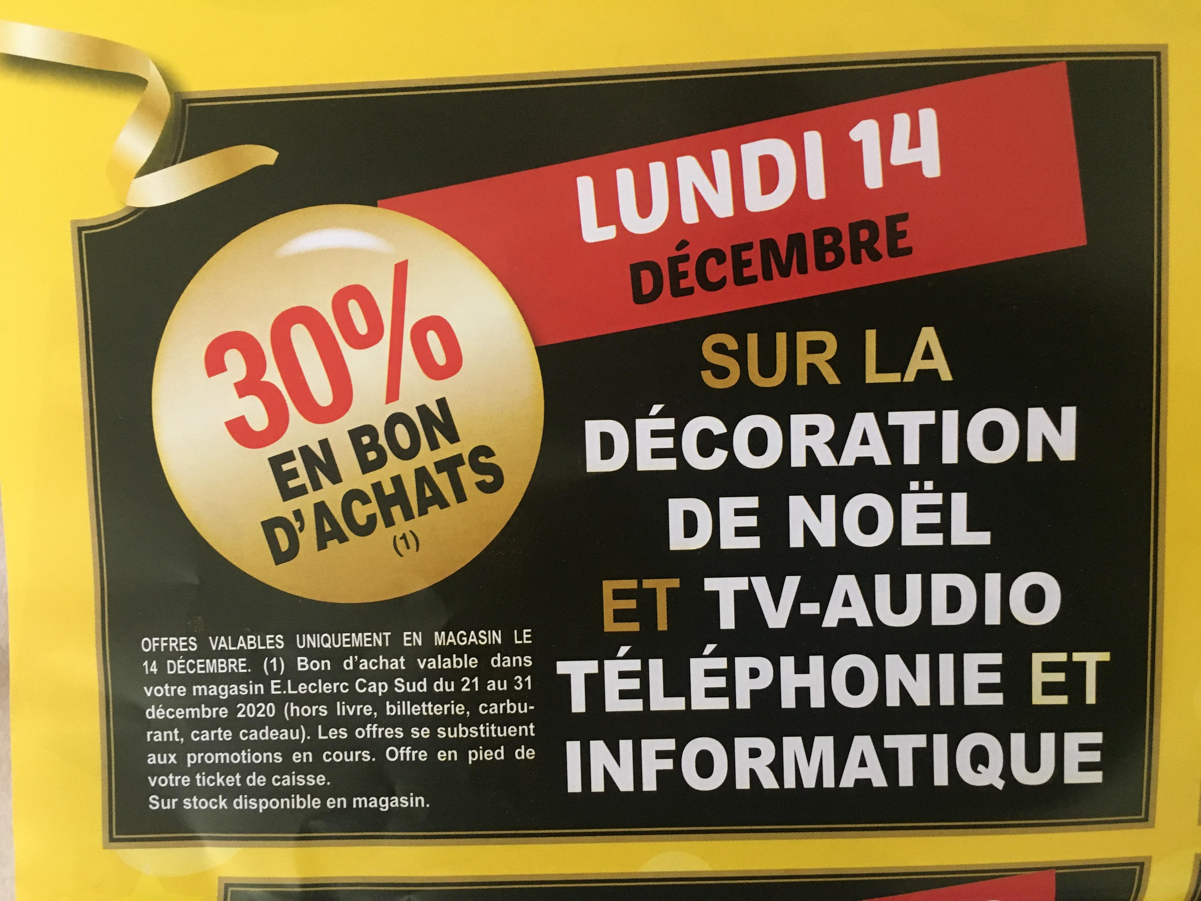 30% remboursés en bon d'achat sur une sélection de rayons - Ex : Audio, Décoration de Noël, Informatique, Téléphonie & TV - Saint-Maur (36)