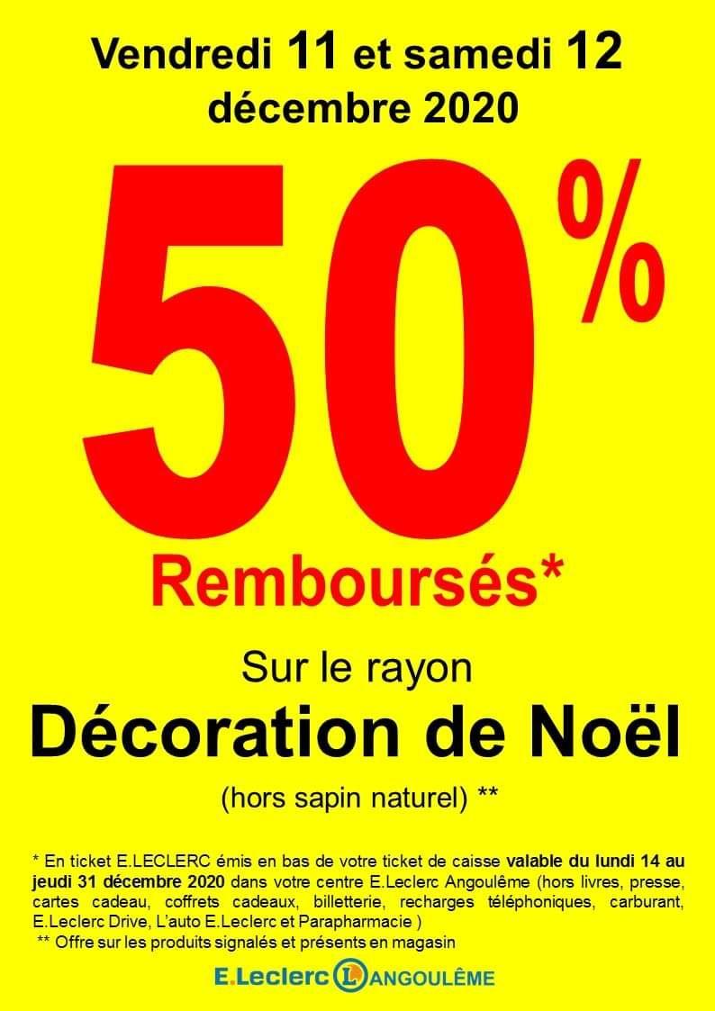 50% remboursé via la carte fidélité sur le rayon décoration de Noël (Hors Exceptions) - Angoulême (16)