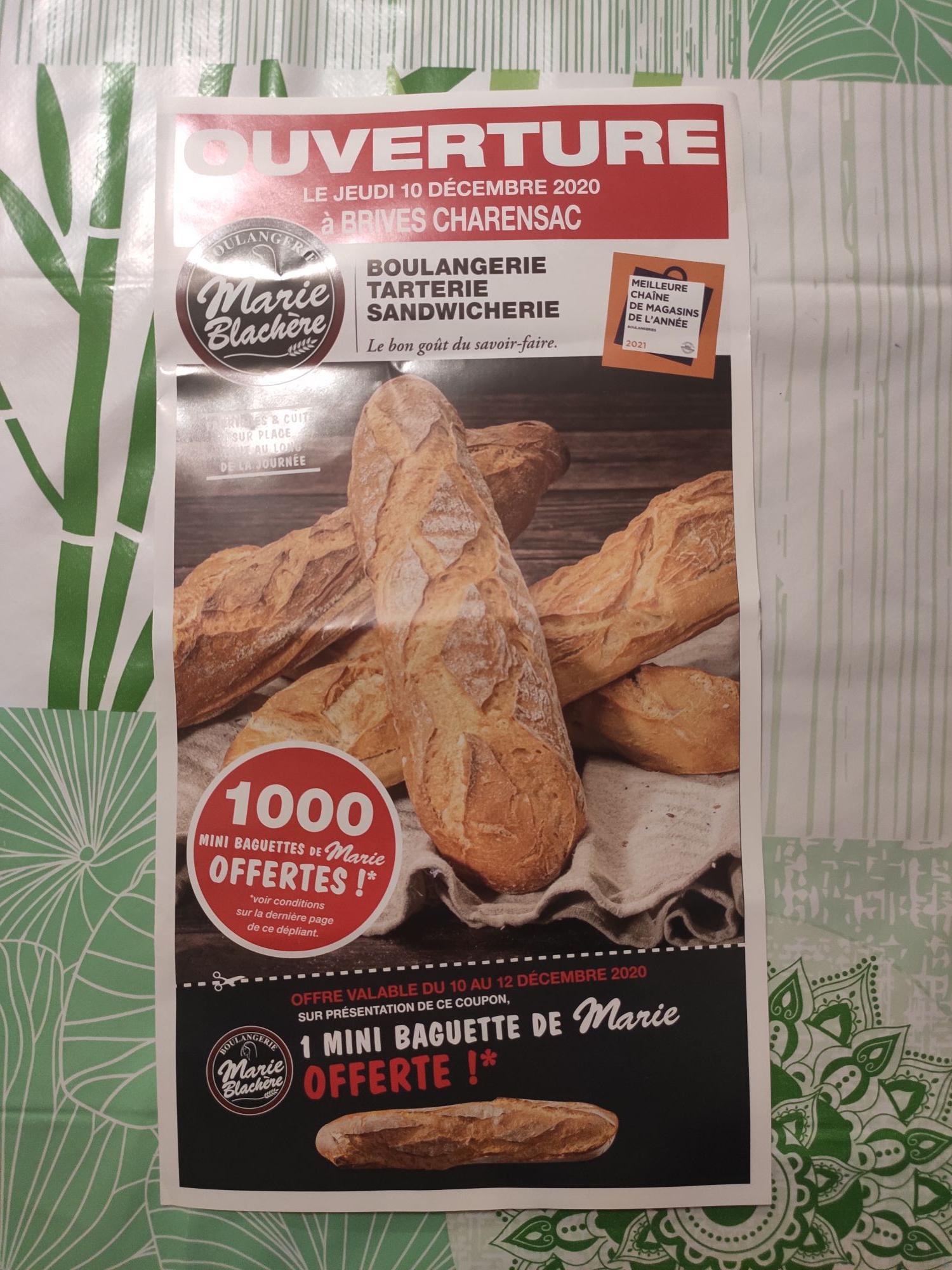 1 Mini-baguette offerte sans obligation d'achat - Marie Blachère Brives-Charensac (43)
