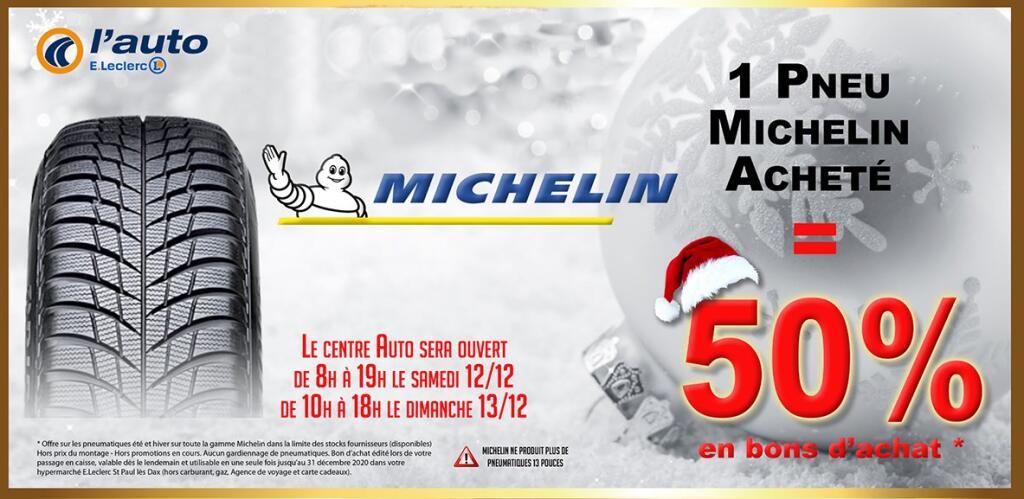 50% offerts en bon d'achat pour l'achat d'un pneu Michelin (St-Paul-lès-Dax 40)