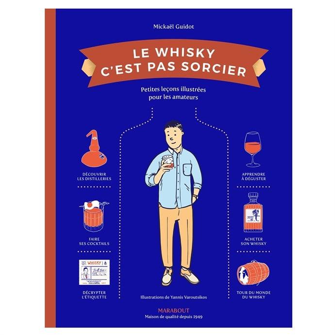 Livre Le Whisky c'est pas sorcier - Calais, Avignon et Perpignan (62/84/66)