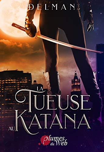 Sélection de eBooks Kindle en promotion - Ex : La tueuse au katana (Dématérialisé)